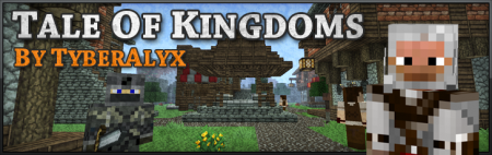 [1.0.0] Tale of Kingdoms Version 1.2.2