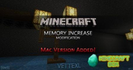 [PC&Mac] Memory Increase for Minecraft [GM3]