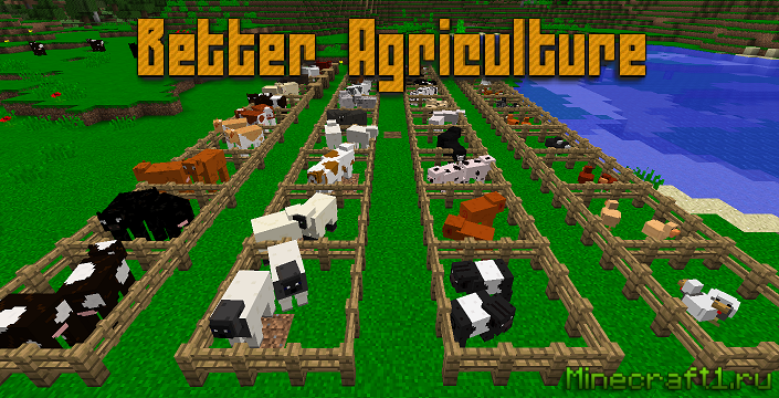 Мод Better Agriculture для Minecraft 1.10.2